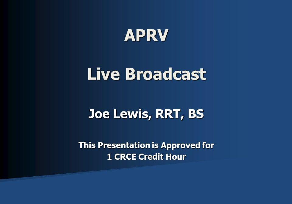APRV Live Broadcast Slide 1