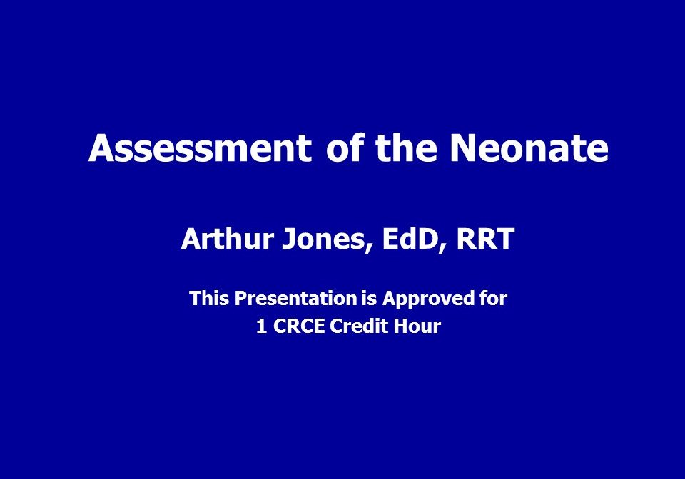 Assessment of the Neonate Slide 1-0
