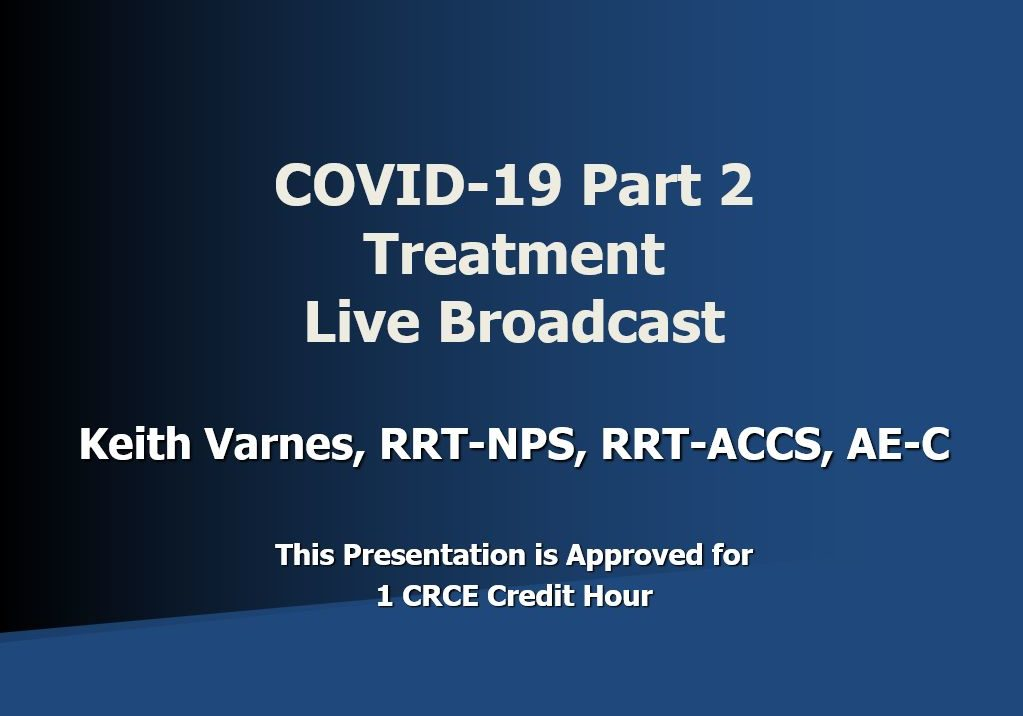 COVID-19 Part 2 Treatment Live Broadcast Title Page