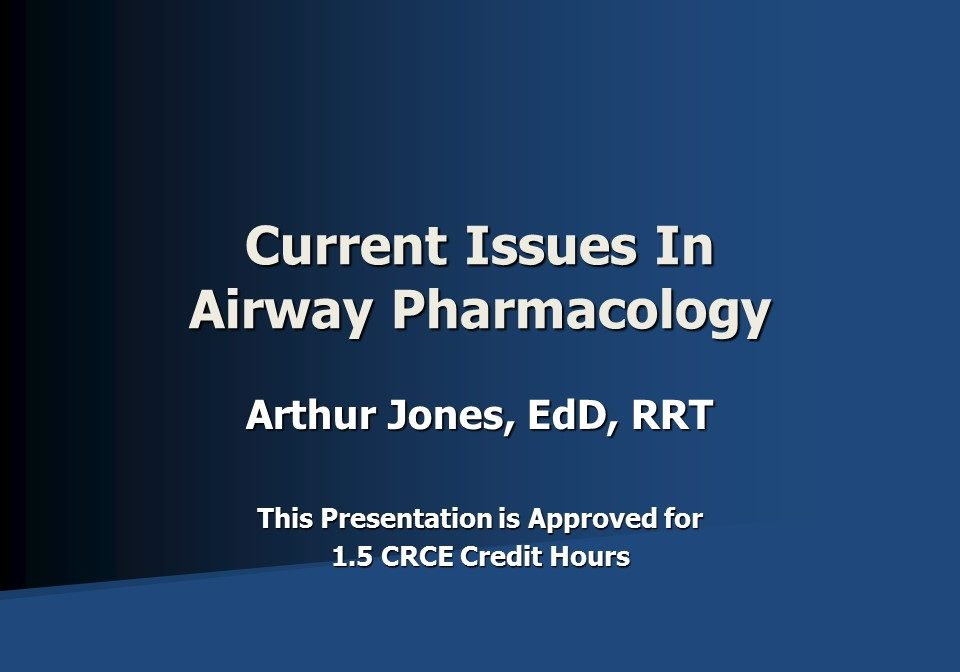 Current Issues in Airway Pharmacology Slide 1