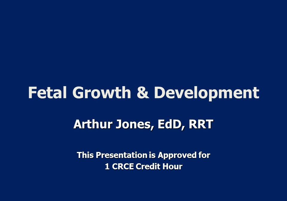 Fetal Growth & Development Slide 1