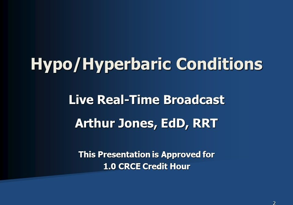 Hypo-hyperbaric Conditions Broadcast Slide 1