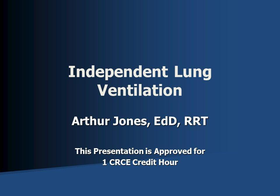 Independent Lung Ventilation Slide 1