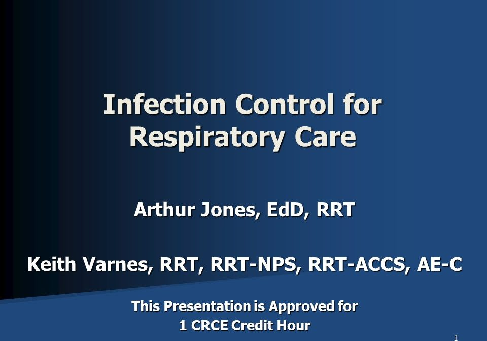Infection Control for Respiratory Care Slide 1