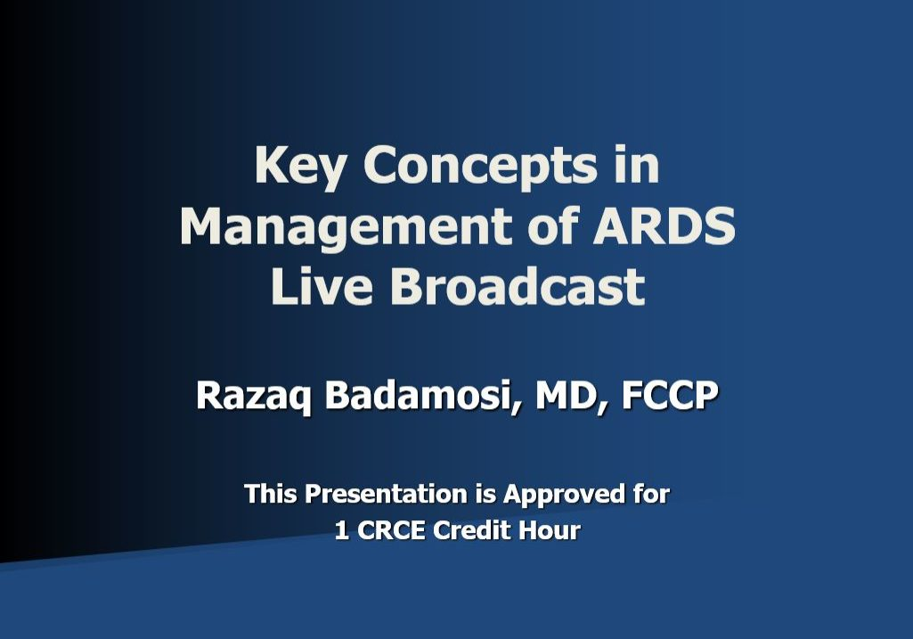 Key Concepts in Management of ARDS Live Broadcast