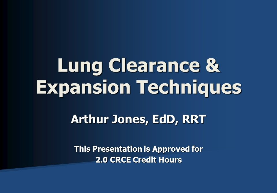 Lung Clearance Techniques Slide 1