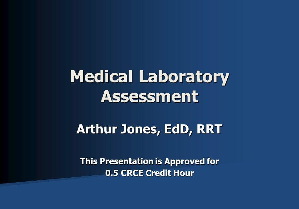 Medical Laboratory Assessment Slide 1