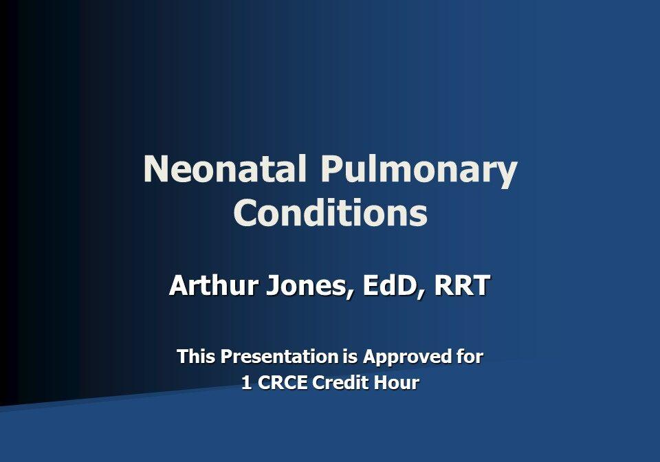 Neonatal Conditions Slide 1