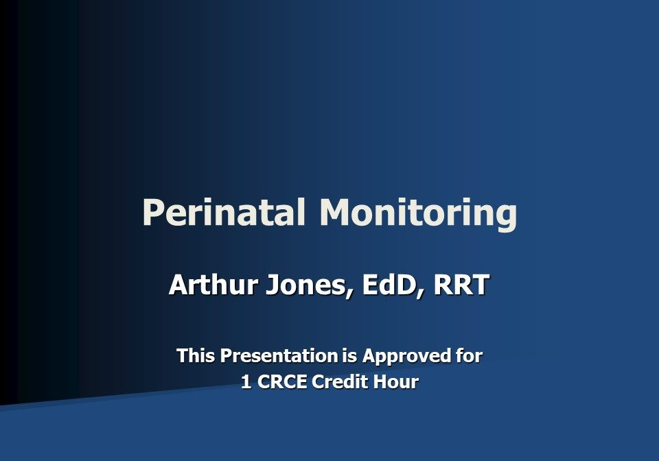 Perinatal Monitoring Slide 1
