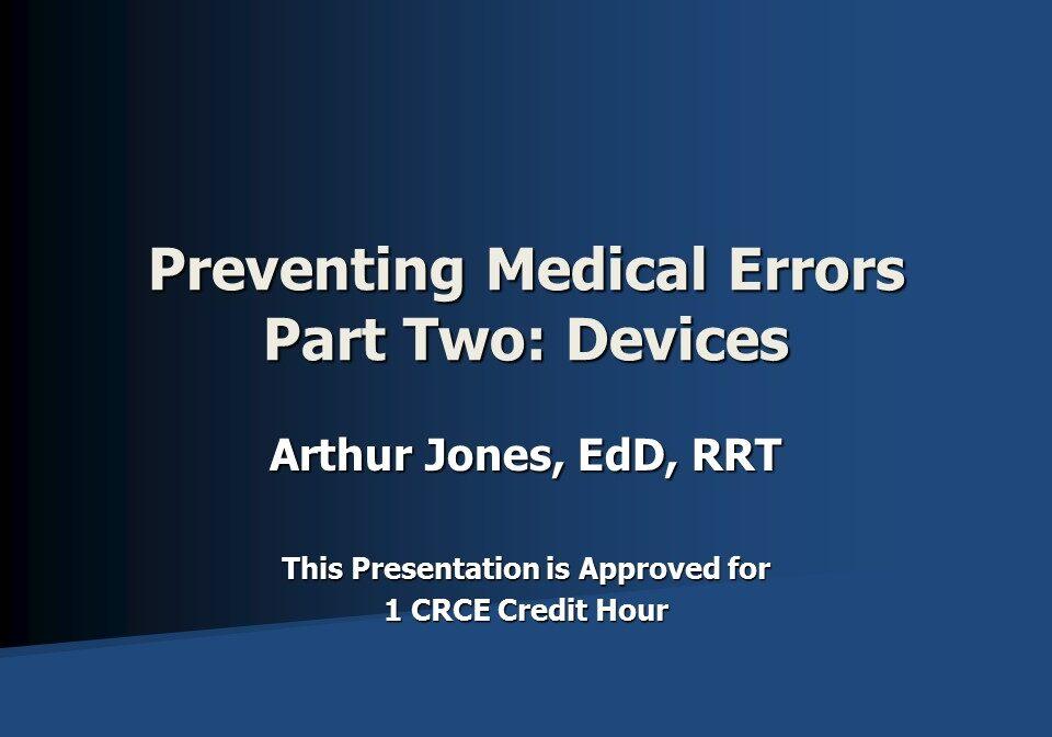 Preventing Medical Errors Part 2 Devices Slide 1