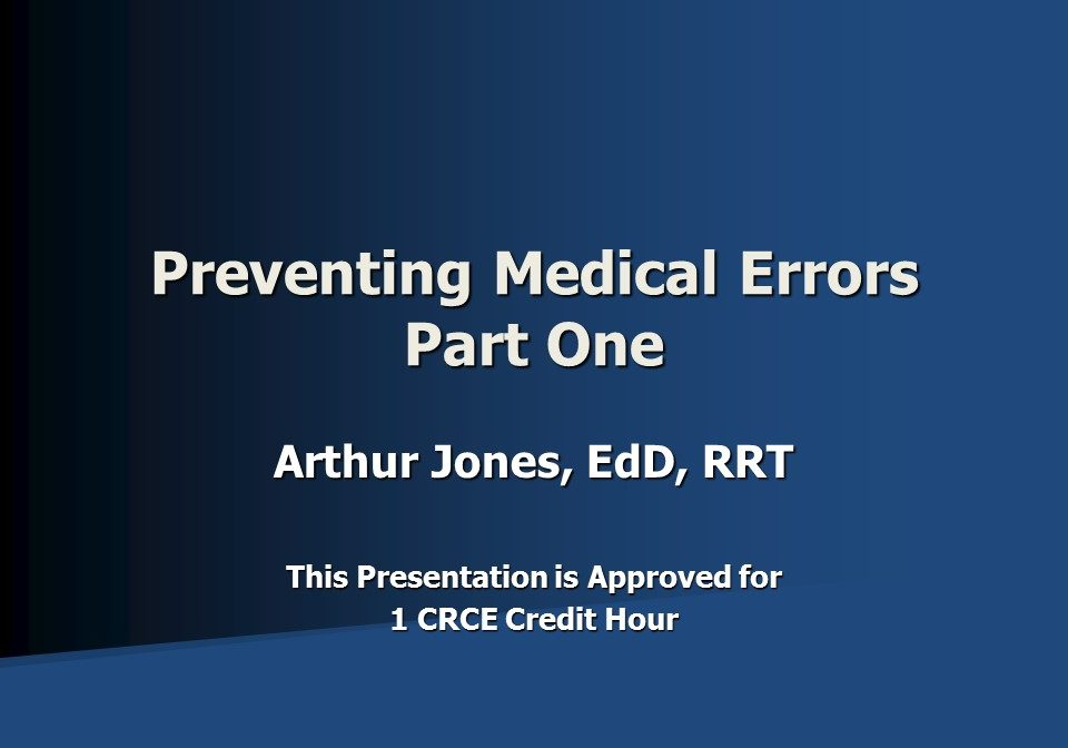 Preventing Medical Errors Part One Slide 1