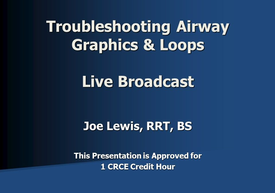Troubleshooting Airway Graphics and Loops
