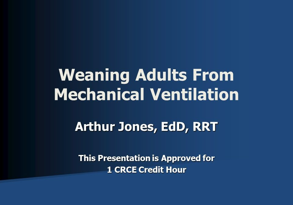 Weaning Adults From Mechanical Ventilation Slide 1